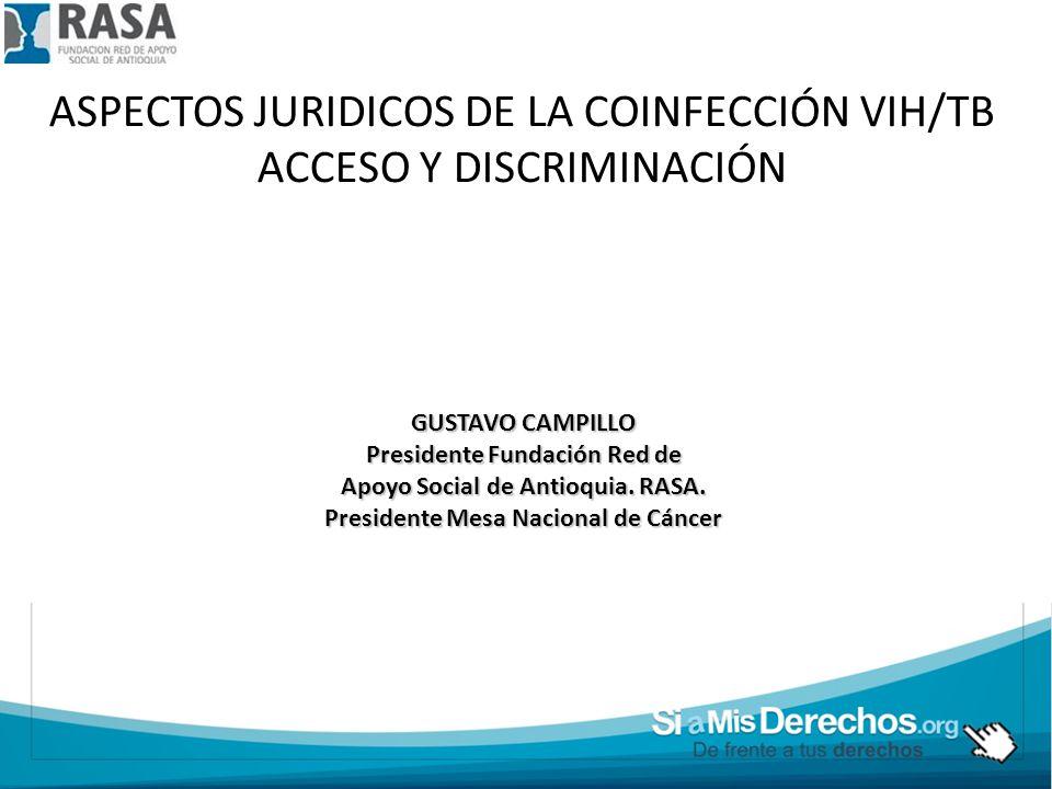 ASPECTOS JURIDICOS DE LA COINFECCIÓN VIH/TB ACCESO Y DISCRIMINACIÓN