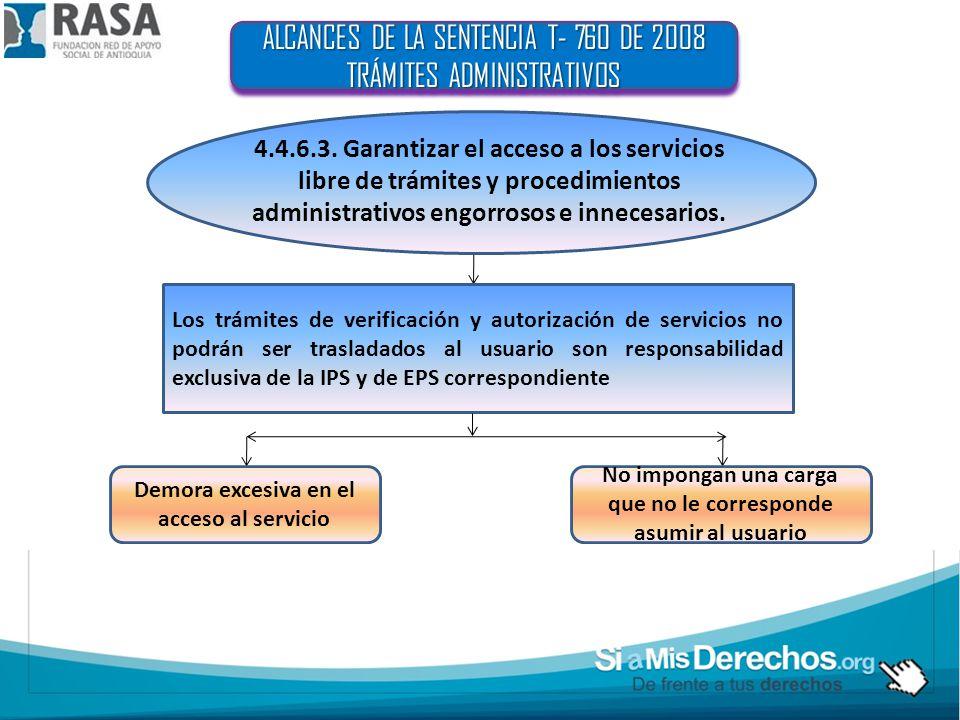 ALCANCES DE LA SENTENCIA T- 760 DE 2008 TRÁMITES ADMINISTRATIVOS