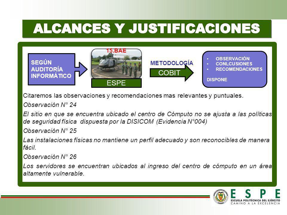 ALCANCES Y JUSTIFICACIONES