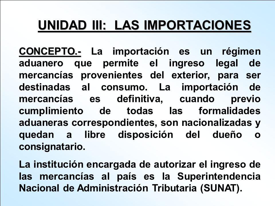 UNIDAD III: LAS IMPORTACIONES