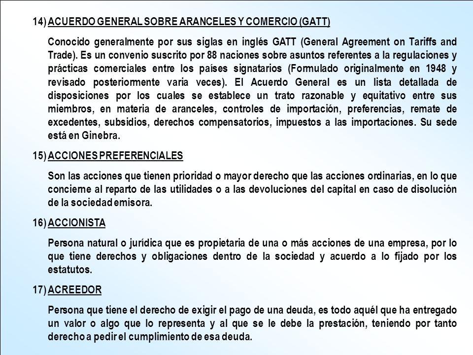 14) ACUERDO GENERAL SOBRE ARANCELES Y COMERCIO (GATT)
