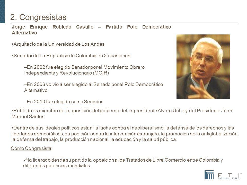 2. Congresistas Jorge Enrique Robledo Castillo – Partido Polo Democrático Alternativo. Arquitecto de la Universidad de Los Andes.