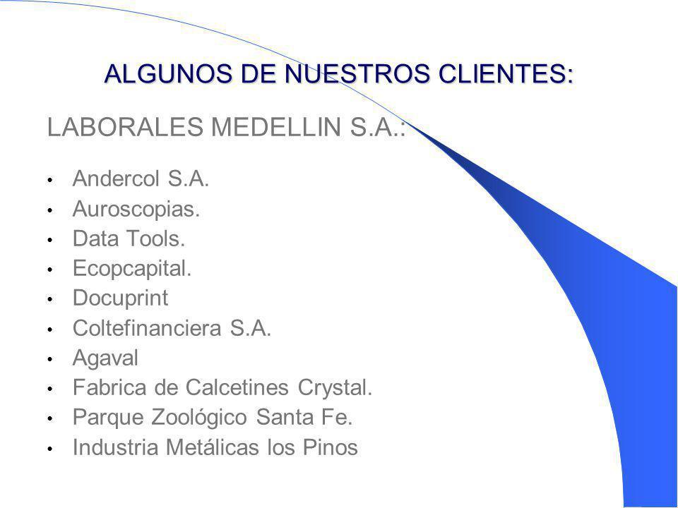 ALGUNOS DE NUESTROS CLIENTES: