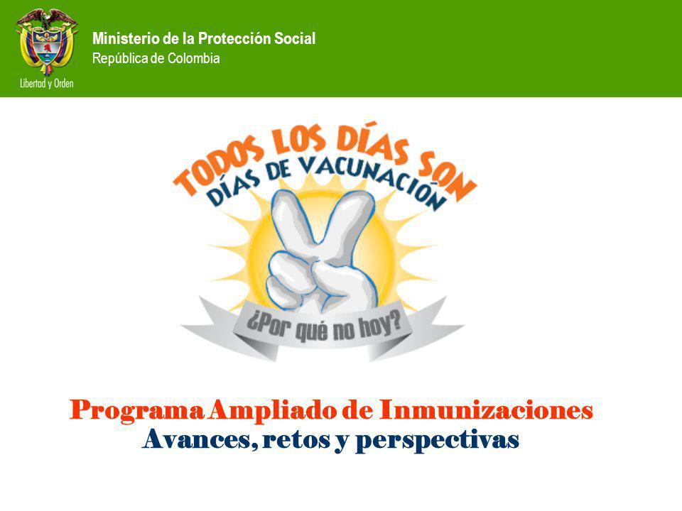 Programa Ampliado de Inmunizaciones Avances, retos y perspectivas