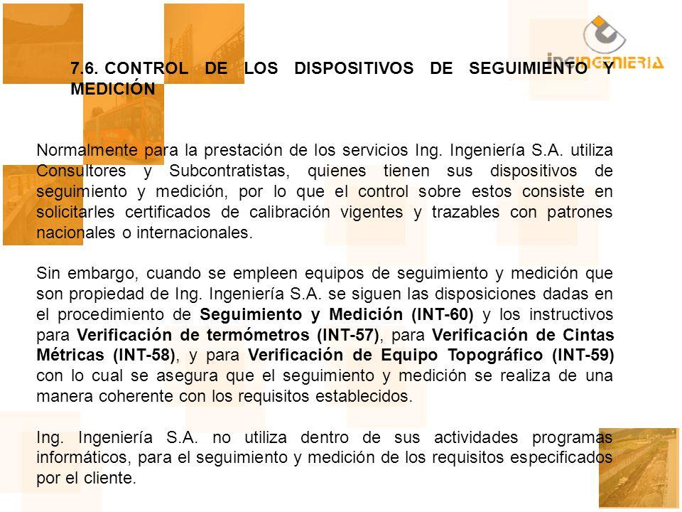7.6. CONTROL DE LOS DISPOSITIVOS DE SEGUIMIENTO Y MEDICIÓN