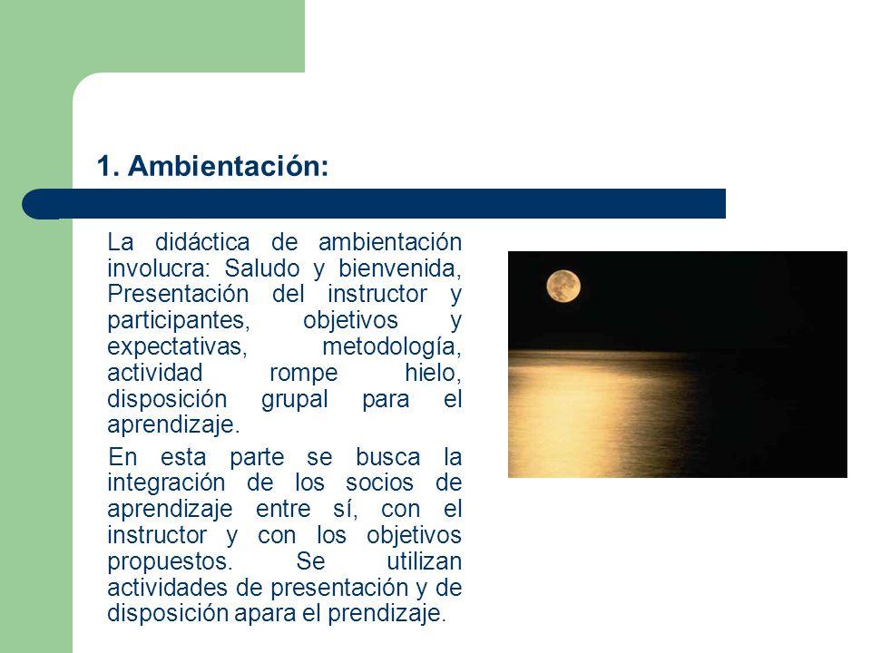 1. Ambientación: