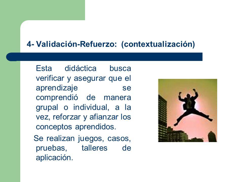 4- Validación-Refuerzo: (contextualización)