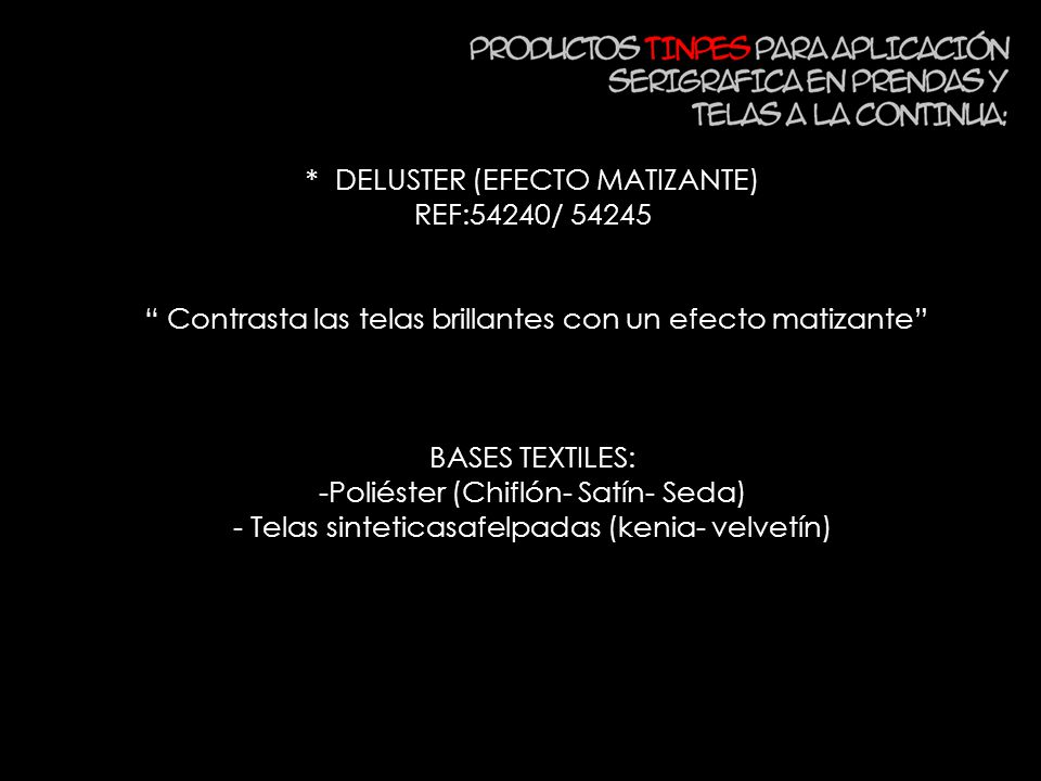 * DELUSTER (EFECTO MATIZANTE) REF:54240/ 54245