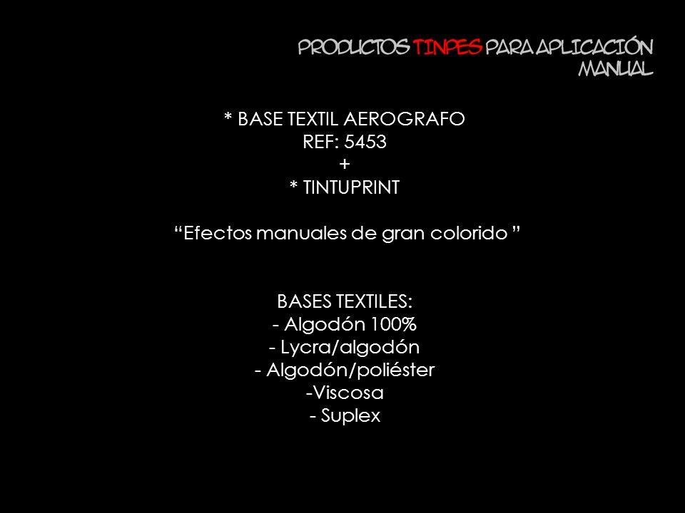 * BASE TEXTIL AEROGRAFO REF: 5453 + * TINTUPRINT