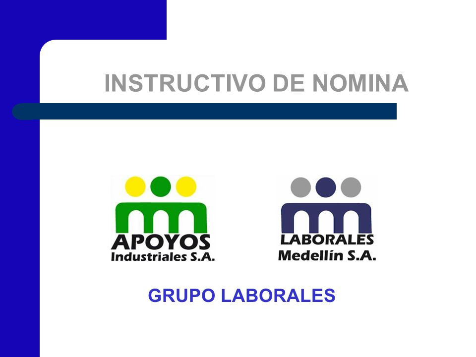 INSTRUCTIVO DE NOMINA GRUPO LABORALES