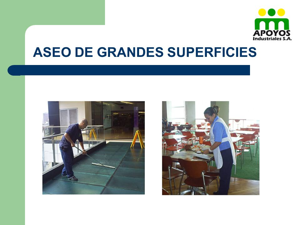 ASEO DE GRANDES SUPERFICIES