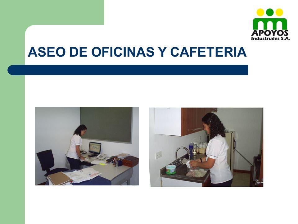 ASEO DE OFICINAS Y CAFETERIA