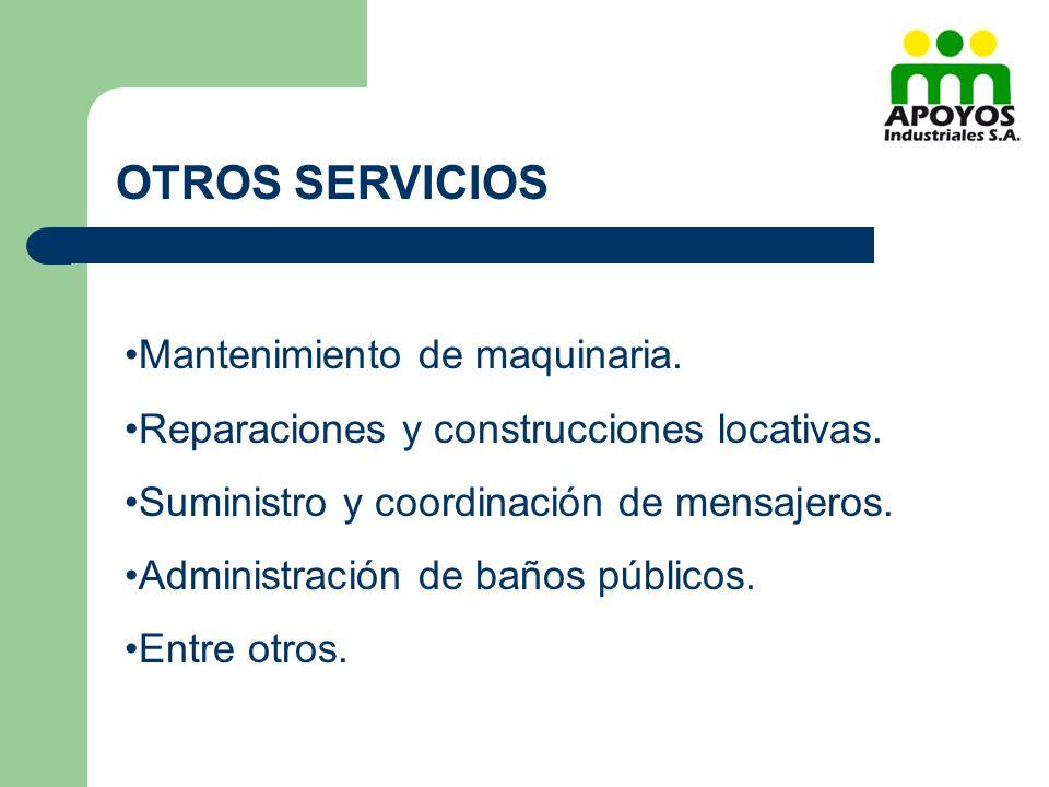 OTROS SERVICIOS Mantenimiento de maquinaria.