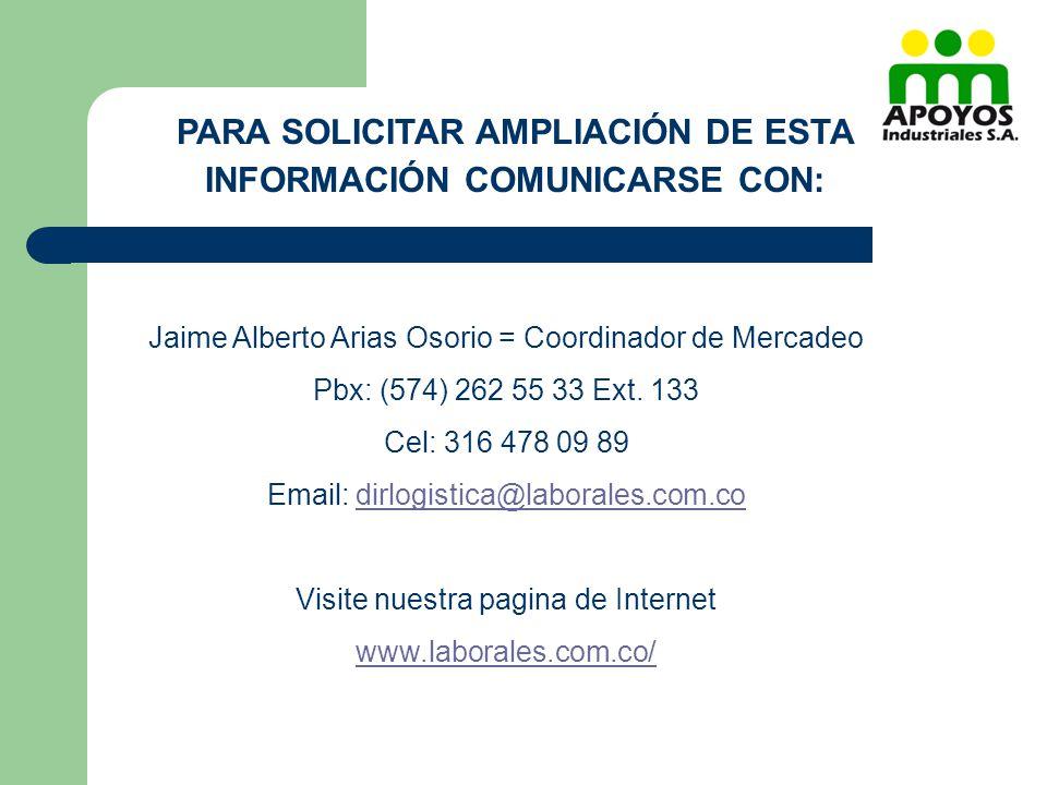 PARA SOLICITAR AMPLIACIÓN DE ESTA INFORMACIÓN COMUNICARSE CON: