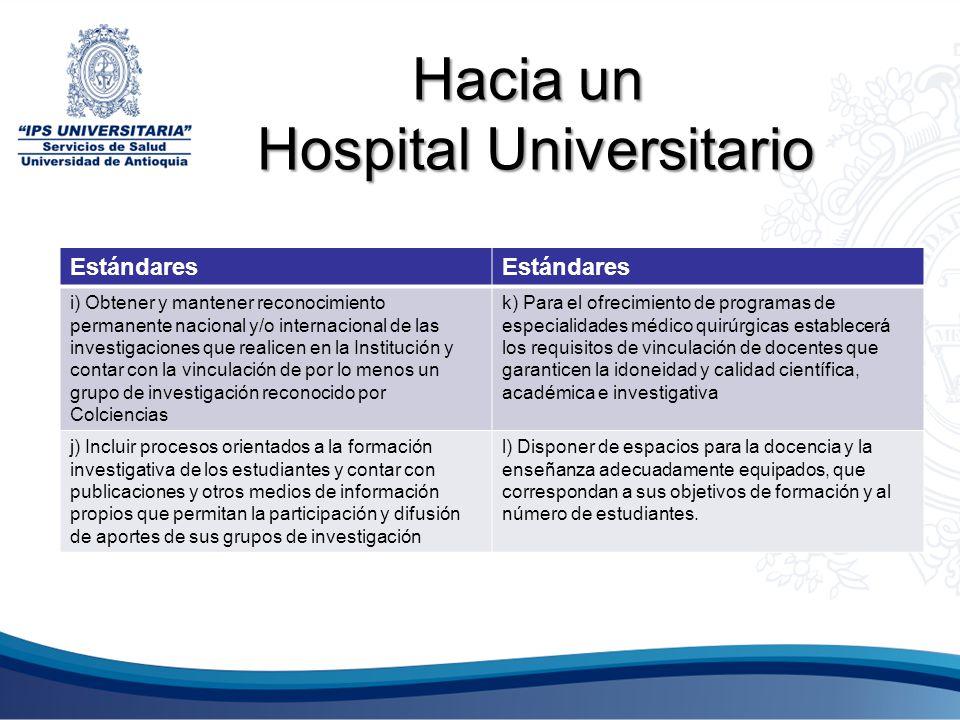 Hacia un Hospital Universitario