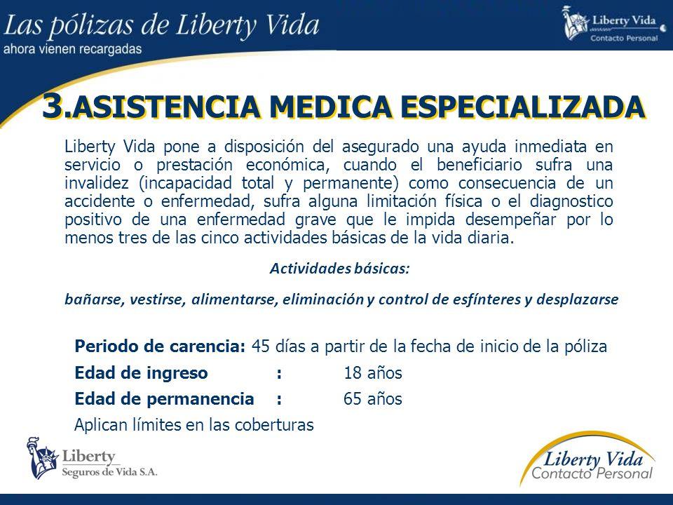 3.ASISTENCIA MEDICA ESPECIALIZADA