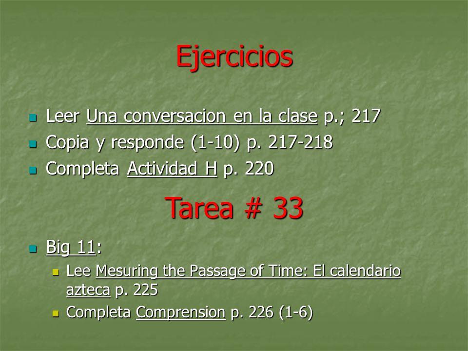 Ejercicios Tarea # 33 Leer Una conversacion en la clase p.; 217