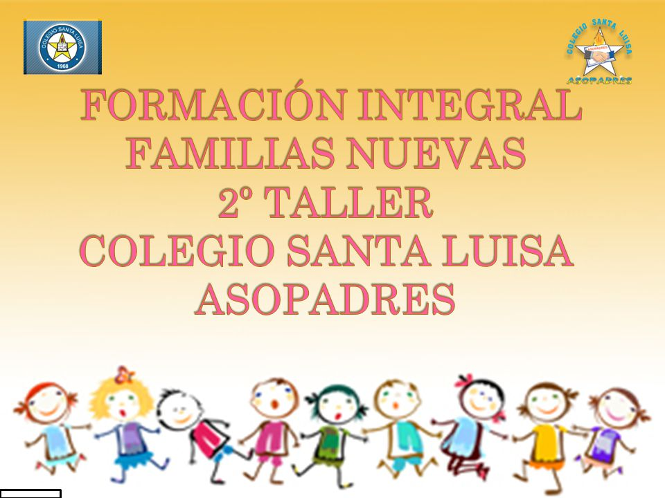 FAMILIAS NUEVAS 2º TALLER COLEGIO SANTA LUISA ASOPADRES