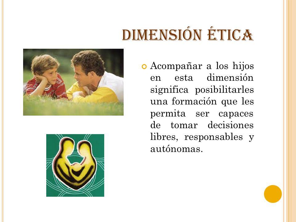DIMENSIÓN ÉTICA