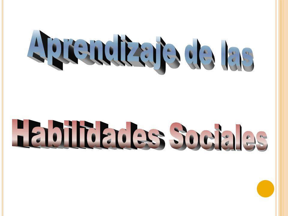 Aprendizaje de las Habilidades Sociales