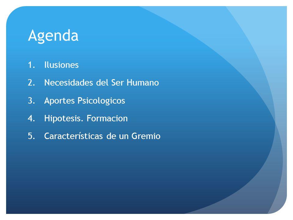Agenda Ilusiones Necesidades del Ser Humano Aportes Psicologicos
