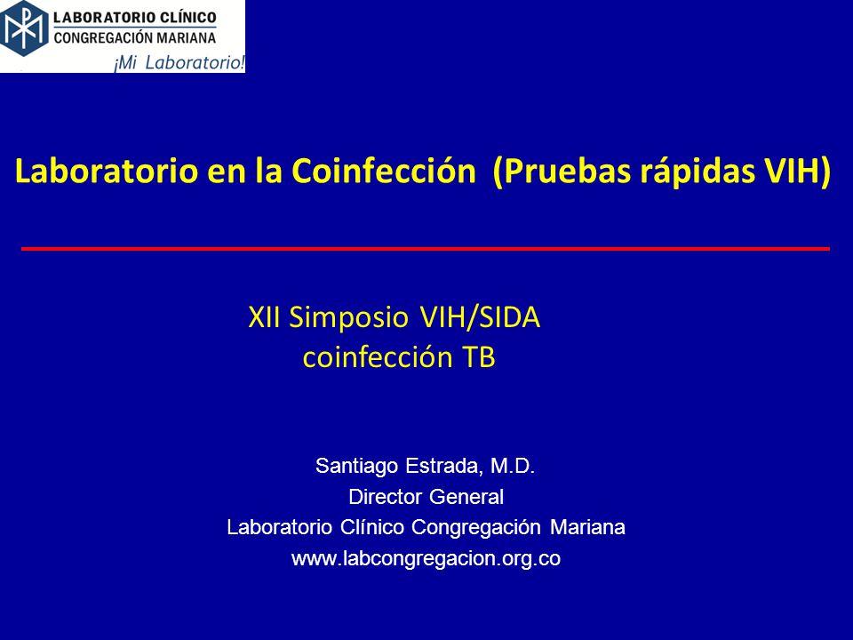 Laboratorio en la Coinfección (Pruebas rápidas VIH)