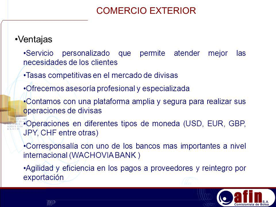 COMERCIO EXTERIOR Ventajas