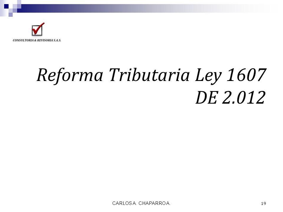 Reforma Tributaria Ley 1607 DE 2.012