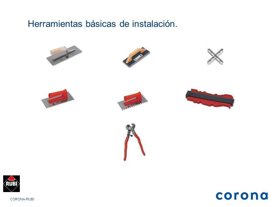 Herramientas básicas de instalación.