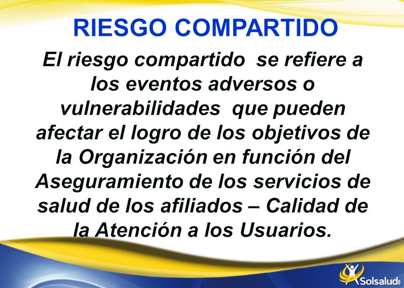 RIESGO COMPARTIDO