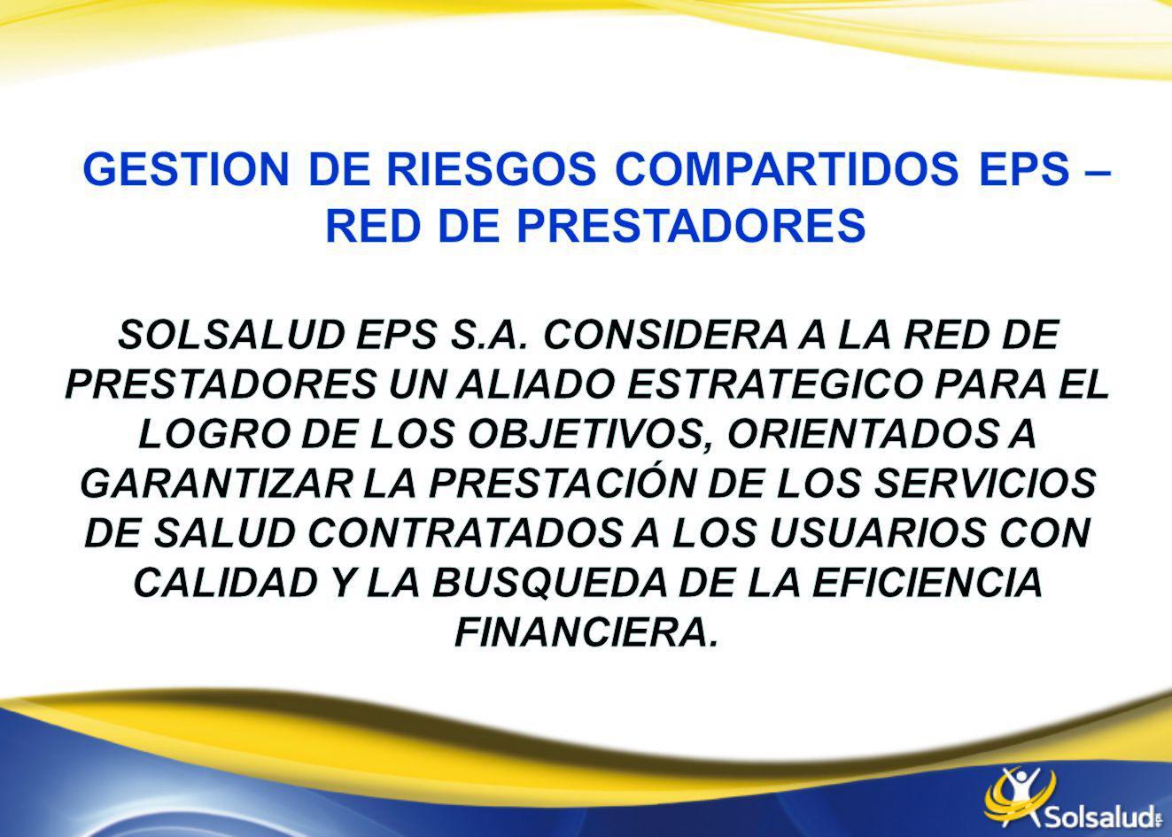 GESTION DE RIESGOS COMPARTIDOS EPS – RED DE PRESTADORES