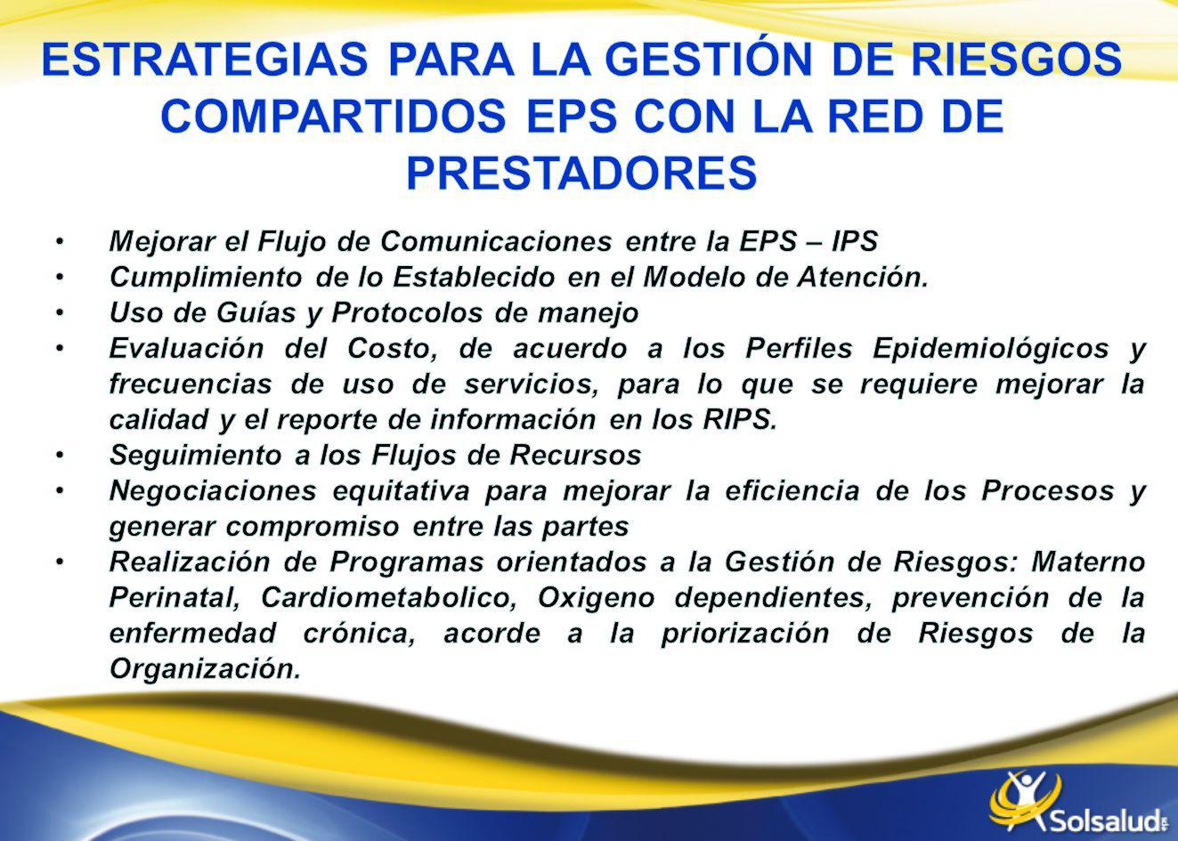 ESTRATEGIAS PARA LA GESTIÓN DE RIESGOS COMPARTIDOS EPS CON LA RED DE PRESTADORES