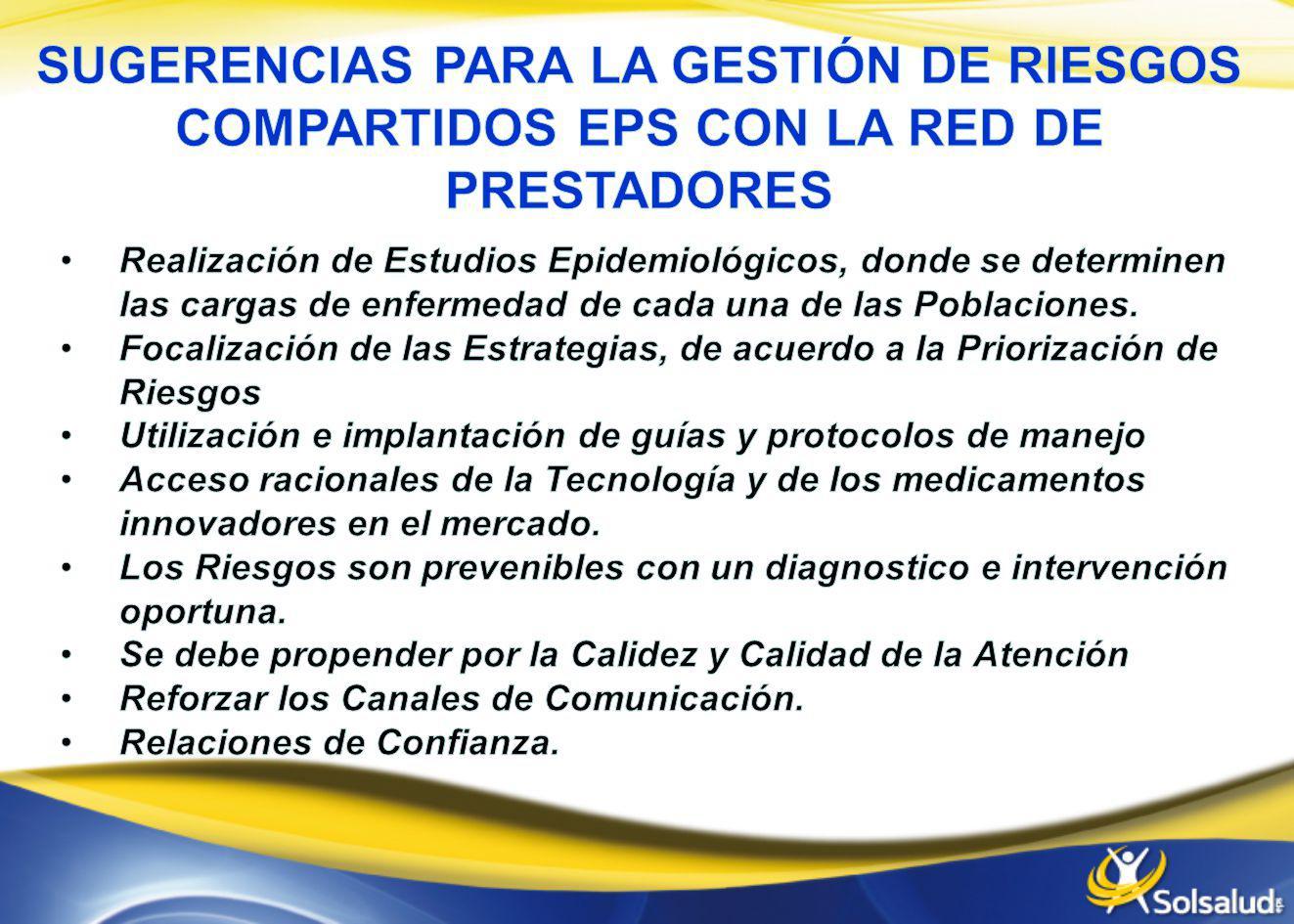 SUGERENCIAS PARA LA GESTIÓN DE RIESGOS COMPARTIDOS EPS CON LA RED DE PRESTADORES