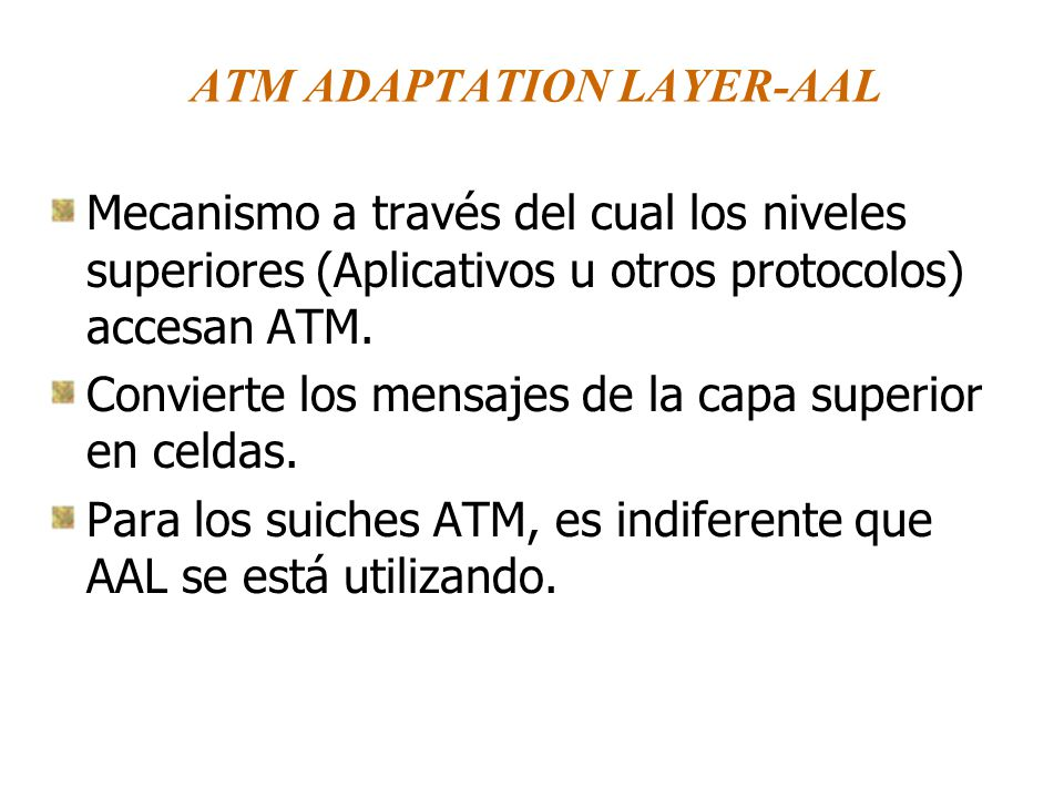 ATM ADAPTATION LAYER-AAL