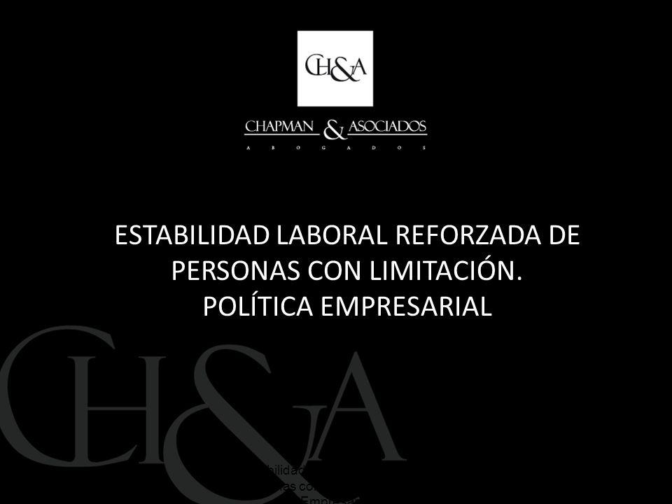 ESTABILIDAD LABORAL REFORZADA DE PERSONAS CON LIMITACIÓN.