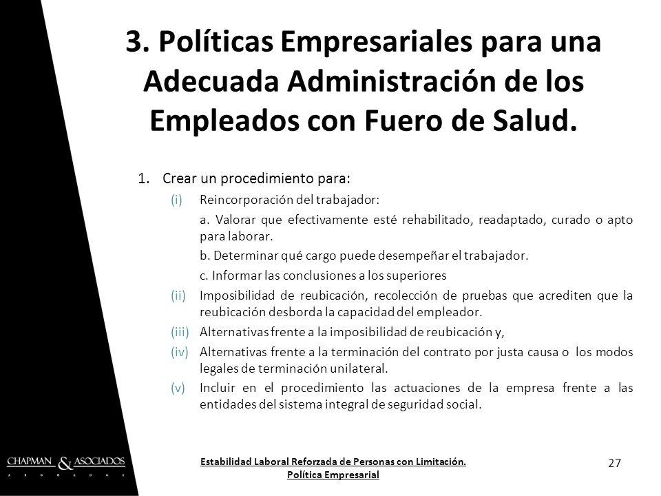 3. Políticas Empresariales para una Adecuada Administración de los Empleados con Fuero de Salud.