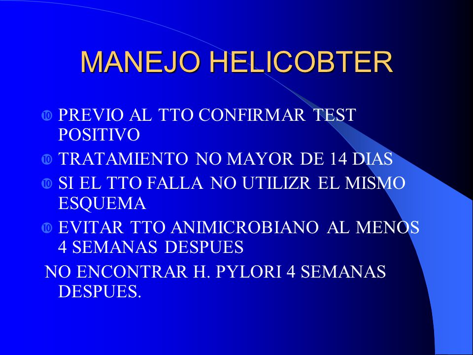 MANEJO HELICOBTER PREVIO AL TTO CONFIRMAR TEST POSITIVO