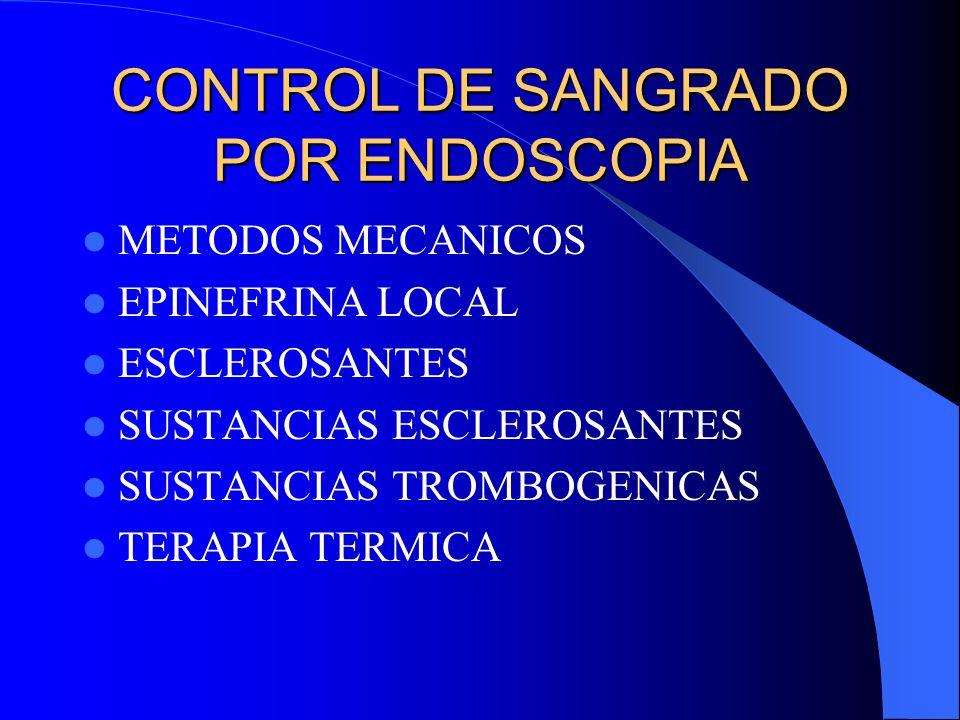 CONTROL DE SANGRADO POR ENDOSCOPIA