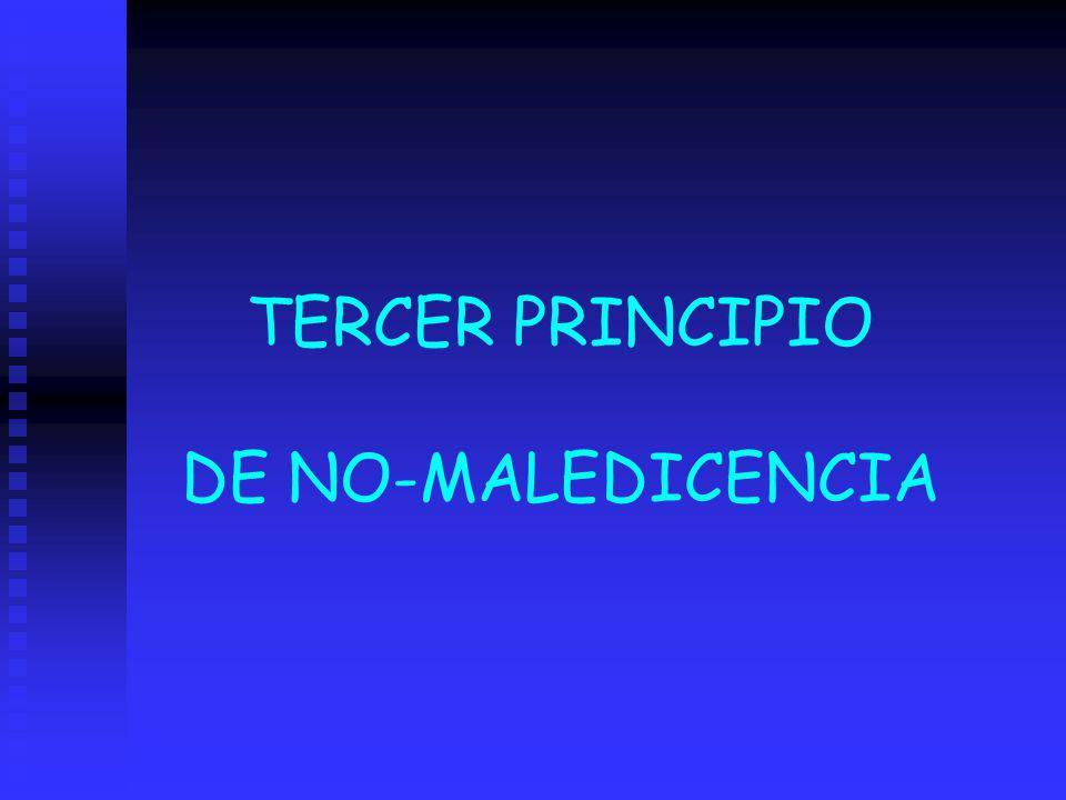 TERCER PRINCIPIO DE NO-MALEDICENCIA