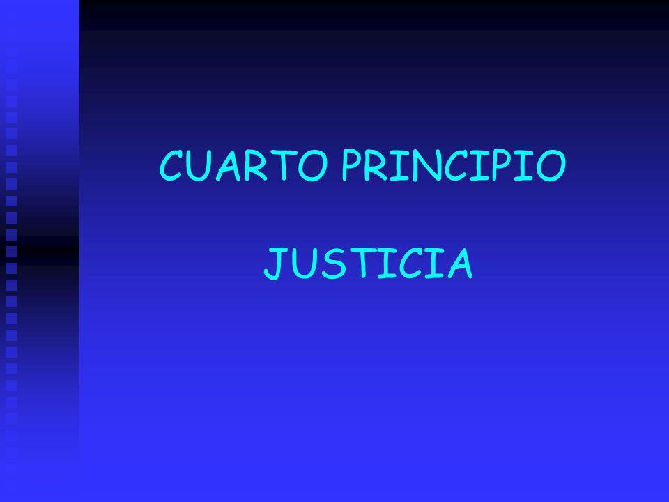 CUARTO PRINCIPIO JUSTICIA