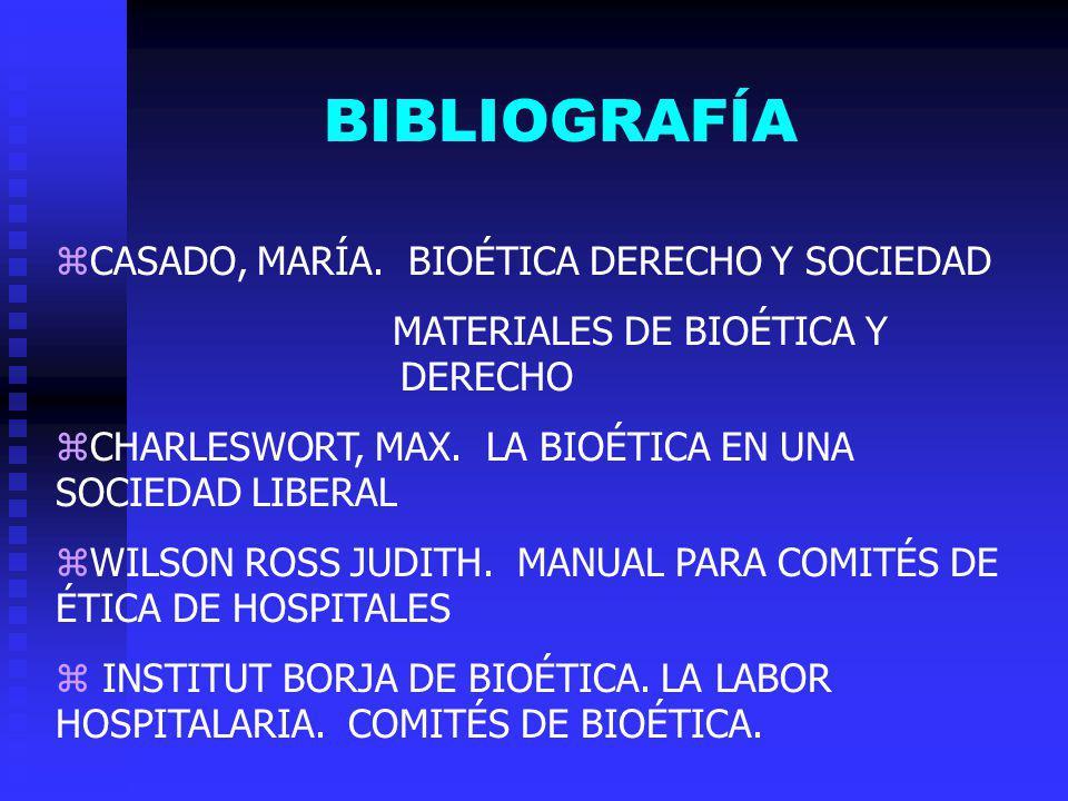 BIBLIOGRAFÍA CASADO, MARÍA. BIOÉTICA DERECHO Y SOCIEDAD
