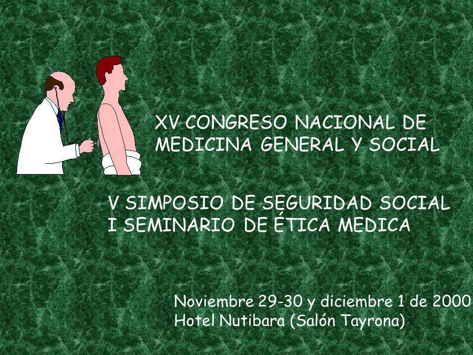 XV CONGRESO NACIONAL DE MEDICINA GENERAL Y SOCIAL