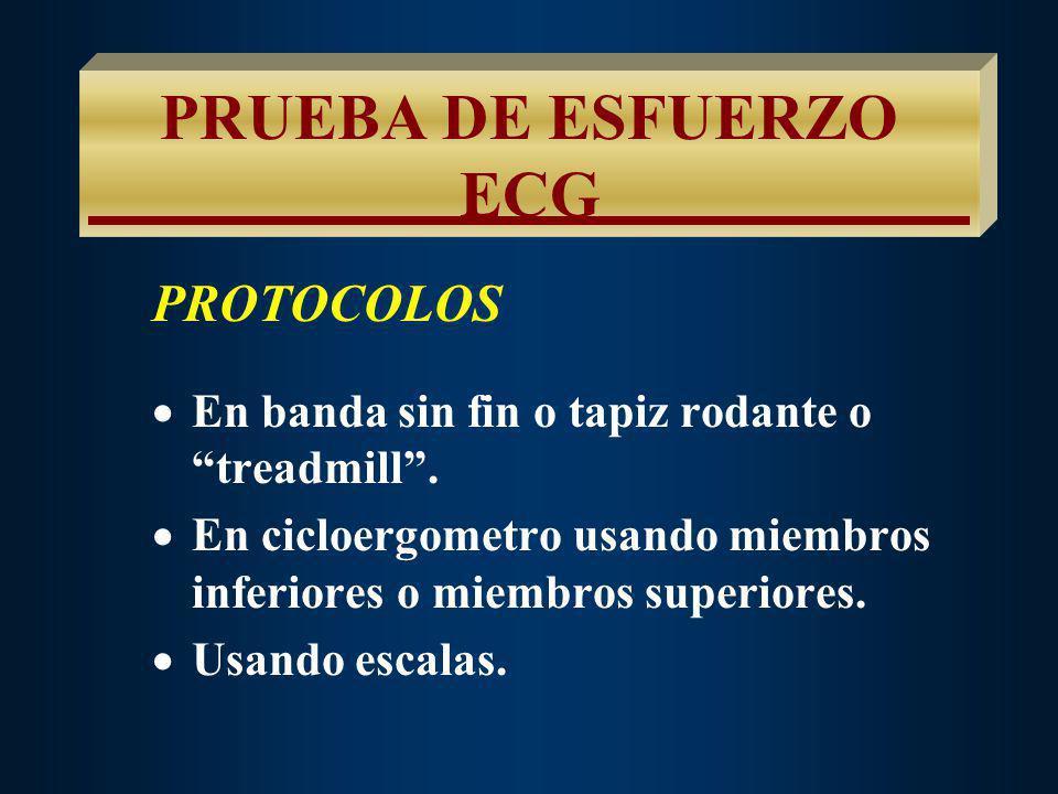 PRUEBA DE ESFUERZO ECG PROTOCOLOS