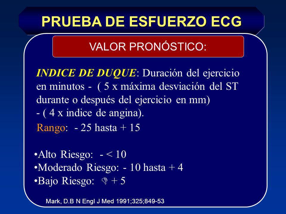 PRUEBA DE ESFUERZO ECG VALOR PRONÓSTICO: