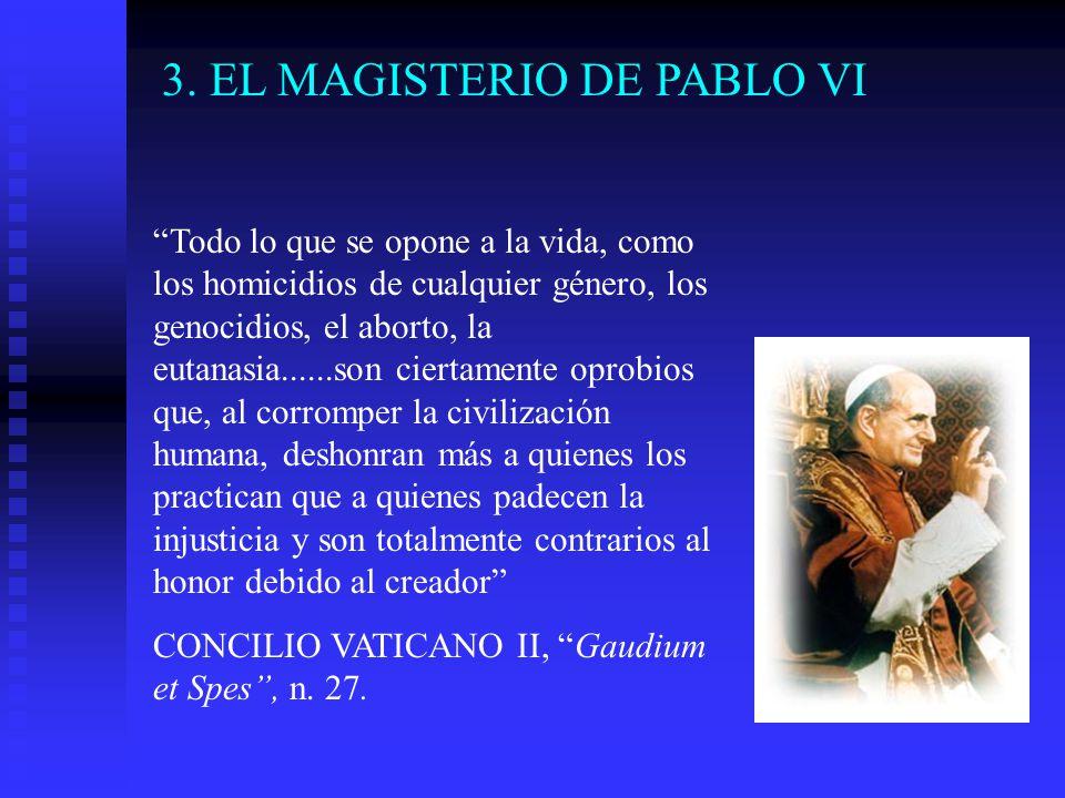 3. EL MAGISTERIO DE PABLO VI