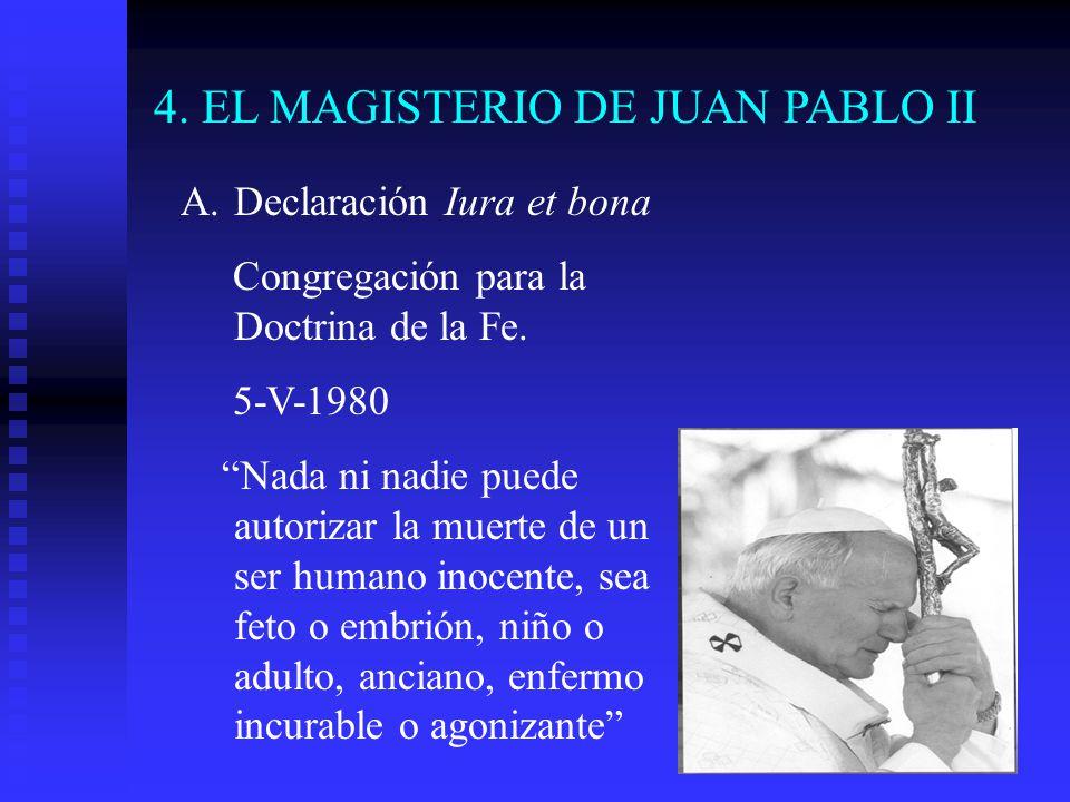 4. EL MAGISTERIO DE JUAN PABLO II
