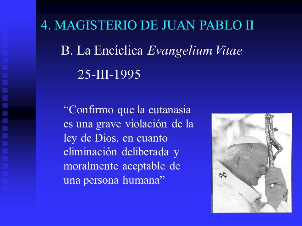 4. MAGISTERIO DE JUAN PABLO II