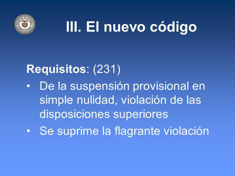 III. El nuevo código Requisitos: (231)