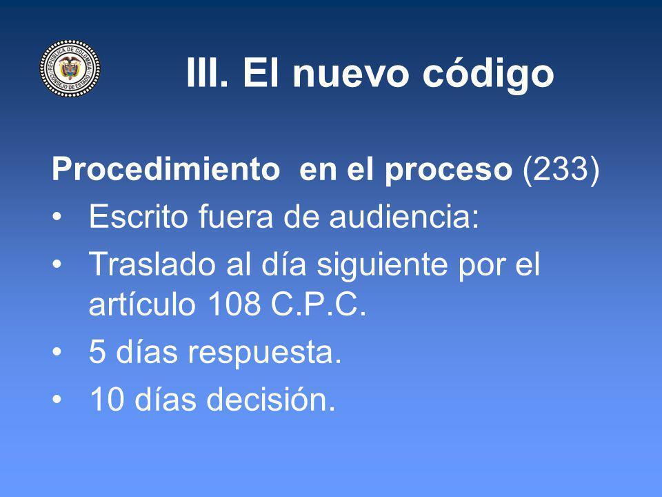 III. El nuevo código Procedimiento en el proceso (233)