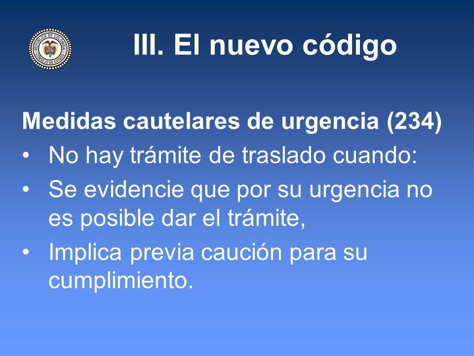 III. El nuevo código Medidas cautelares de urgencia (234)